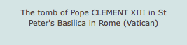 The tomb of Pope CLEMENT XIII in St Peter's Basilica in Rome (Vatican)