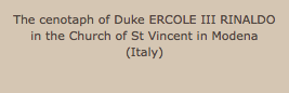 The cenotaph of Duke ERCOLE III RINALDO in the Church of St Vincent in Modena (Italy)
